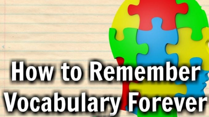 How to learn and remember new vocabulary forever