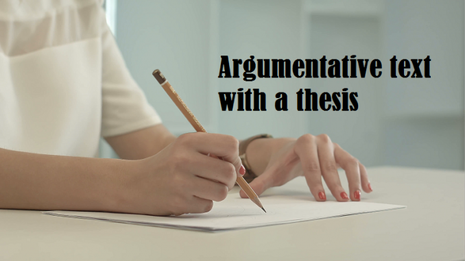 argumentative text with a thesis