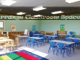 how to arrange classroom space
